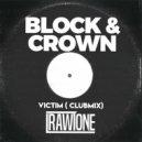 Block & Crown - Victim (Club Mix)