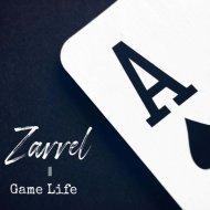 Zarrel - Game Life (Original Mix)