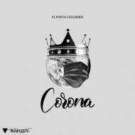 Poeta Callejero - Corona (Original Mix)