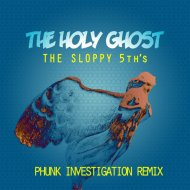 The Sloppy 5th\'s - The Holy Ghost (Original Mix)