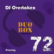 DJ Overtaken - Cruising (Original Mix)