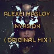 Alexei Maslov - Invasion (Original Mix)