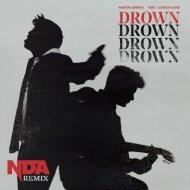 Martin Garrix ft. Clinton Kane - Drown (NDA remix)