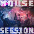 Van Vantiesto present ... - House Session (Part 12)