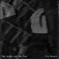 Eric Benoit - The Spider and the Flea (Original Mix)