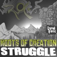 Roots of Creation  &  Melvin Seals  - Struggle (feat. Melvin Seals) (Ras M.G. Remix)