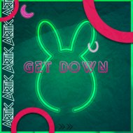 ARTIIK - GET DOWN (Original Mix)