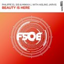 Philippe El Sisi & Miikka L with Aisling Jarvis - Beauty Is Here (Extended Vocal Mix)