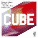 Basement Jaxx - Red Alert (The Cube Guys Remix)