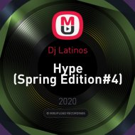 Dj Latinos - Hype (Spring Edition#4)