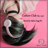 Alpha Dogg BG - Culture Club (Ep. 034)