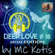 MC KOTYS - DEEP LOVE #18 (Deep Mix)
