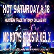 MC KOTYS&COSTA DEL X - Our New Hot Saturday#18 (B&B COLLAB MIX)