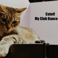 Catoff - My Club Dance 2020 ()