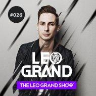 Leo Grand - The Leo Grand Show 026 ()