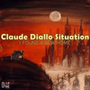 Claude Diallo Situation & Claude Diallo - Yours (Original Mix)