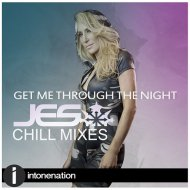 JES - Get Me Through The Night (Extended Chill Mix)