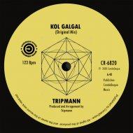 Tripmann - Kol Galgal (Original Mix)