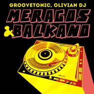 Groovetonic & Olivian DJ - Meragos (Original Mix)