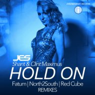 JES  &  Shant  &  Clint Maximus  - Hold On (Red Cube Remix)