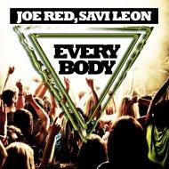 Joe Red & Savi Leon & Paralyze Idea - Everybody (Paralyze Idea Remix)