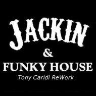 Tony Caridi - Jackin House Chicago Funky (Club Edit)