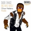 Duck Sauce & Oliver Heldens - Big Bad Wolf Koala (MiKey Mash UP)