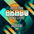 Akabu, Linda Clifford, Joey Negro - Ride The Storm (Saison Remix)