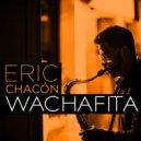 Eric Chacón - Tonada de la Luna Llena (Original Mix)
