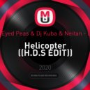 The Black Eyed Peas & Dj Kuba & Neitan - Let\'s Get It - Helicopter (H.D.S EDIT)