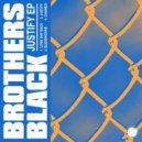 Brothers Black - Long Way Back (Original Mix)