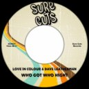 Love In Colour & Dave Leatherman - Who Got Who High (Original Mix)