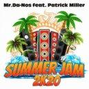Mr. Da-Nos Ft. Patrick Miller - Summer Jam (Radio Edit)