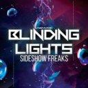 Sideshow Freaks - Blinding Lights (Extended Mix)