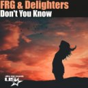 FRG, Delighters - Don\'t you know (Extended Mix)