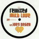 Joey Negro, Phreek - Everybody Loves a Good Thing (JN More of a Good Thing mix)