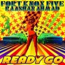 Fort Knox Five feat. Raashan Ahmad - Ready Go (Original Mix)