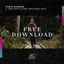 Steve Banning - One Man\'s Hike (Original Mix)
