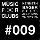 Kenneth Bager, Jez Phunk, Krystal - Burning Flame (2020 Remix)