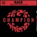 Raze, Rob Made - Break 4 Love (Rob Made Disco Remix)