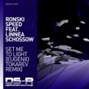 Ronski Speed feat. Linnea Schossow - Set Me To Light (Eugenio Tokarev Extended Remix)