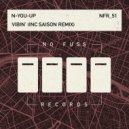 N-You-Up - Vibin\' (Saison Remix)