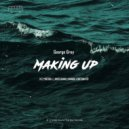 George Grey - Making Up (Nando Fortunato Remix)