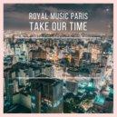 Royal Music Paris - Never Switch U (Original Mix)