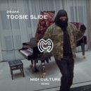 Drake - Toosie Slide (Midi Culture Remix)