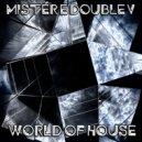 Mr. E Double V - World of House (2020)