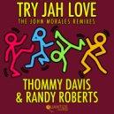 Thommy Davis & Randy Roberts - Try Jah Love (John Morales M+M Remix)