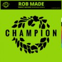 Rob Made - Perfect Motion (Raineman Extended Mix)
