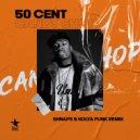 50 Cent - Candy Shop ft. Olivia (Shnaps & Kolya Funk Extended Mix)