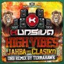 Kursiva featuring Jahba, Clasiko - High Vibes (Terrahawk Remix)